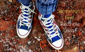 Samaritan's Feet: Reconcile Dallas